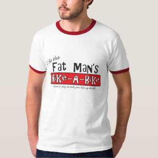 Fat Man's Hike-a-Bike T-Shirt