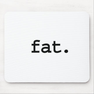 fat. mouse pad