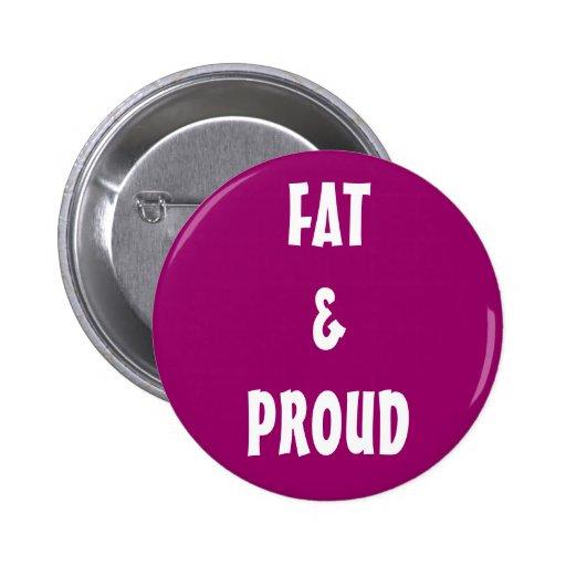 """""""Fat & Proud"""" Button"""