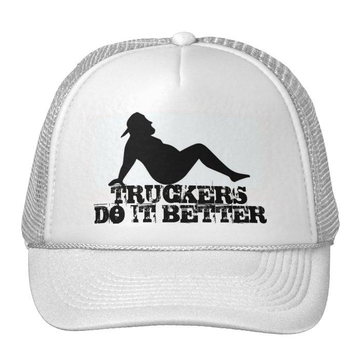 FAT TRUCKER HAT TRUCKERS DO IT BETTER