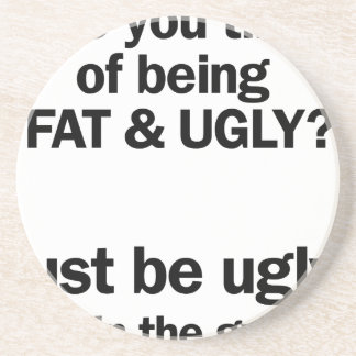 Fat & Ugly Beverage Coasters