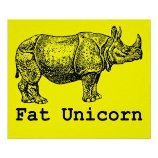 Fat Unicorn Poster