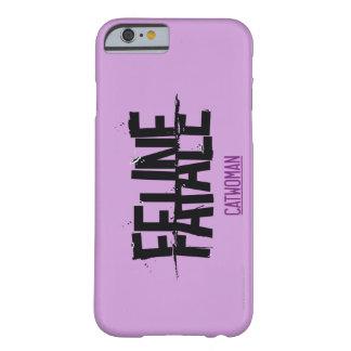 Fatale felino funda de iPhone 6 barely there