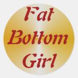 FatBottomGirl Pegatina Redonda