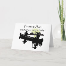 Father and Son Card - The memories shared between father and son will never fade away. Show your dad or son how much those memories meant to you.