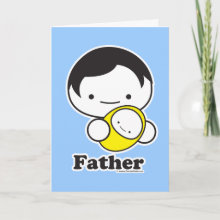 Father Card - For the father to be, veteran father or the father figure in your life.