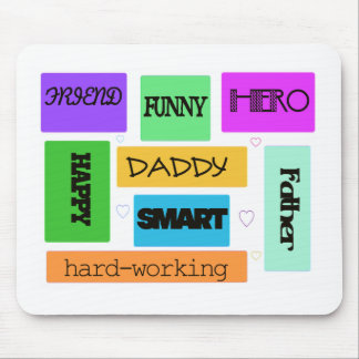 """""""Father, Daddy, Happy, Funny"""" Mouse Pad"""