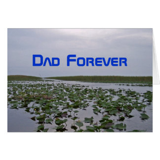Father Day Dad Forever Water Lilies Greeting Card