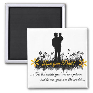 Father Day quote 2 Inch Square Magnet