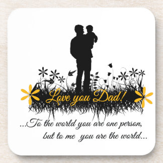 Father Day quote Drink Coaster