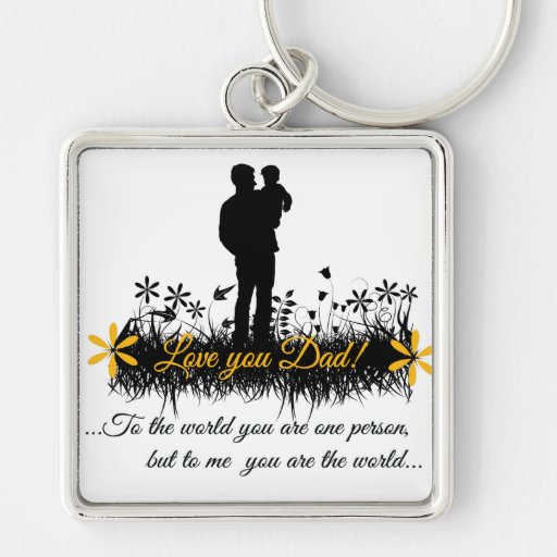 Father Day quote Key Chain