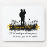 Father Day quote Mouse Pad