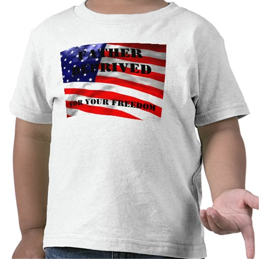 Father deprived, For your freedom T-shirt