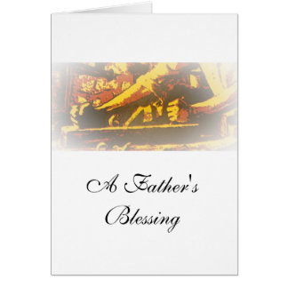 """""""Father"""" Father's Day Card (A Father's Blessing)"""