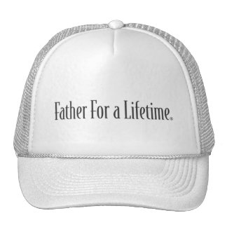 Father For A Lifetime Cap Trucker Hat