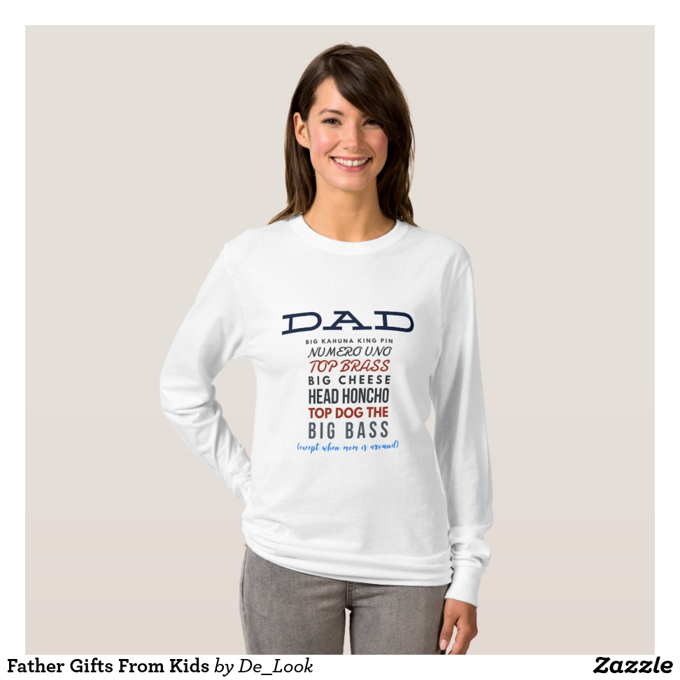 Father Gifts From Kids T-Shirt - Best Selling Long-Sleeve Street Fashion Shirt Designs