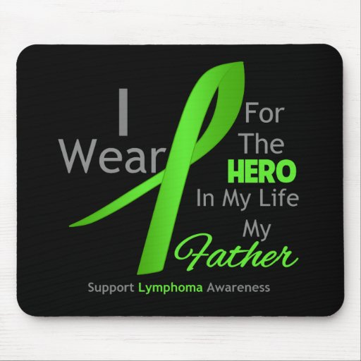 Father Hero In My Life - Lymphoma Mousepad