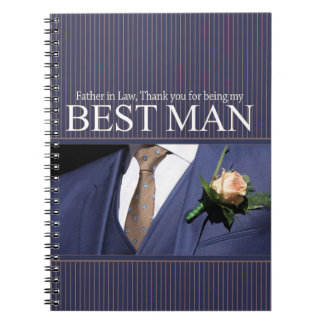 Father in Law  best man thank you Spiral Notebook