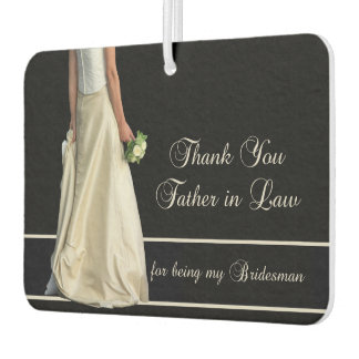 Father in Law Bridesman thank you Air Freshener