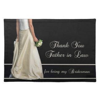 Father in Law Bridesman thank you Cloth Placemat
