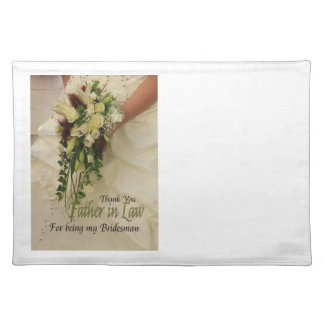 Father in Law Bridesman thank you Cloth Place Mat