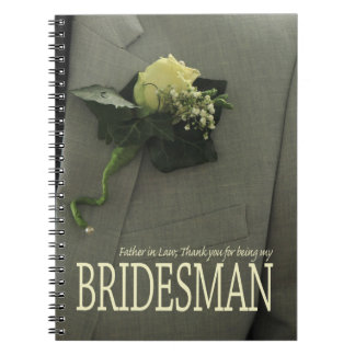Father in Law Bridesman thank you Spiral Notebook