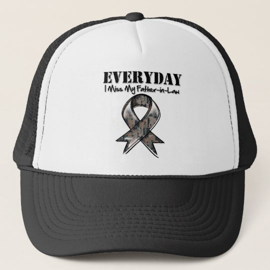 Father-in-Law - Everyday I Miss My Hero Military Trucker Hat