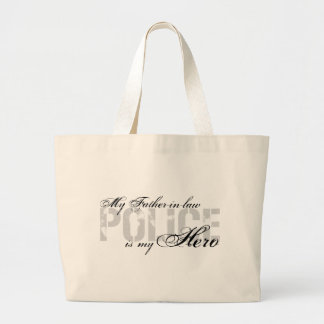 Father-in-law Is My Hero - POLICE Large Tote Bag