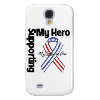 Father-in-Law - Military Supporting My Hero Samsung Galaxy S4 Cover