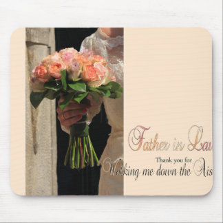 Father in Law Thanks for Walking me down Aisle Mouse Pad