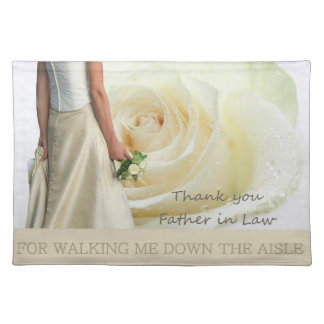 Father in Law Thanks for Walking me down Aisle Cloth Placemat