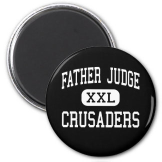 Father Judge - Crusaders - High - Philadelphia 2 Inch Round Magnet