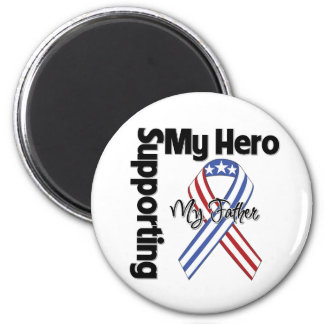 Father - Military Supporting My Hero Magnet