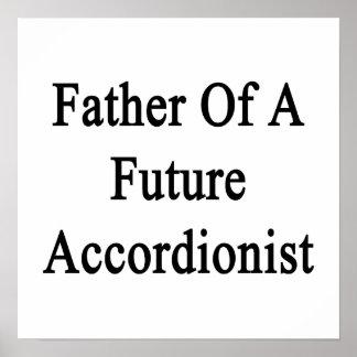 Father Of A Future Accordionist Print