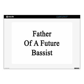 Father Of A Future Bassist Skin For Laptop