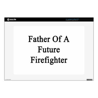 Father Of A Future Firefighter Skin For Laptop