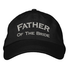 Father Of Bride Embroidered Wedding Hat at Zazzle
