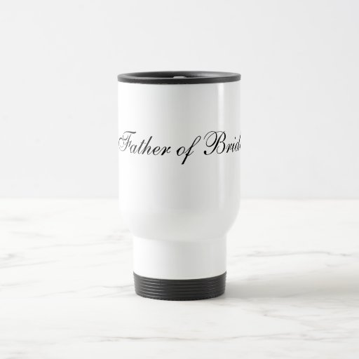 Father of Bride Travel Mug