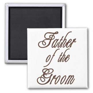 Father of Groom Classy Browns 2 Inch Square Magnet
