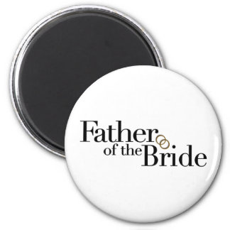 Father Of The Bride 2 Inch Round Magnet