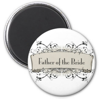 *Father Of The Bride 2 Inch Round Magnet