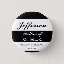 """""""Father of the Bride"""" Bold Stripes w/ Names & Date Pinback Button"""