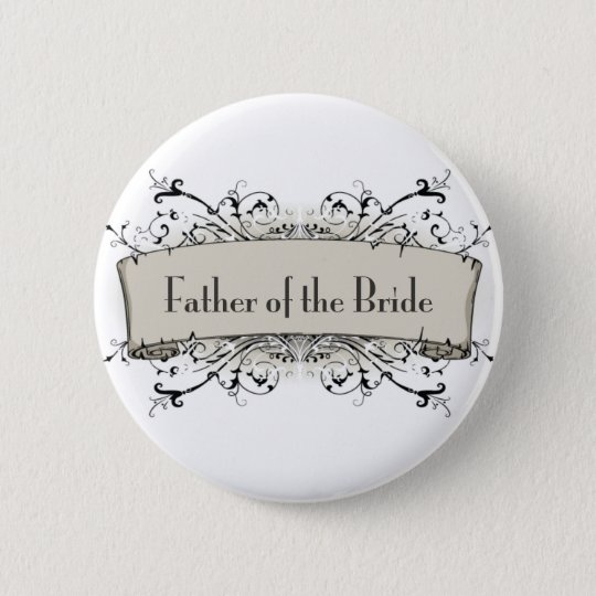 *Father Of The Bride Button