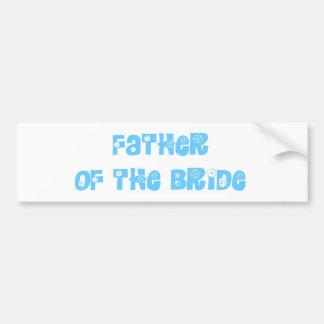 Father of the Bride Car Bumper Sticker