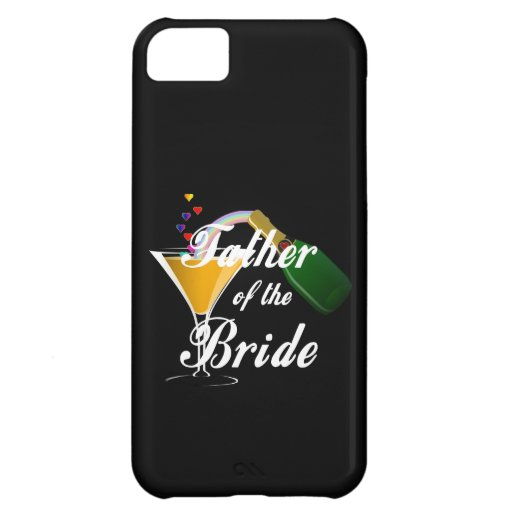 Father of the Bride Champagne Toast Cover For iPhone 5C