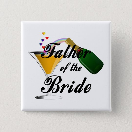 Father of the Bride Champagne Toast Pinback Button