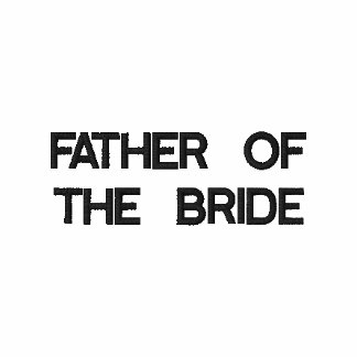 FATHER OF THE BRIDE.. EMBROIDERED SHIRTS