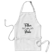 Father of the Bride Funny Rehearsal Dinner Adult Apron