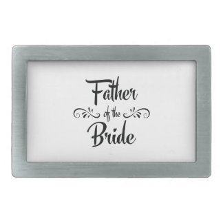 Father of the Bride Funny Rehearsal Dinner Belt Buckle