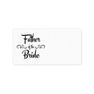 Father of the Bride Funny Rehearsal Dinner Label